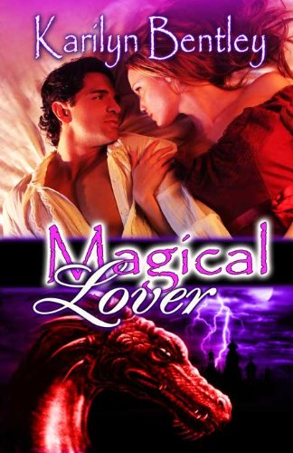Book: Magical Lover (Draconia Tales) by Karilyn Bentley