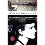 A Dangerous Affairby Caro Peacock