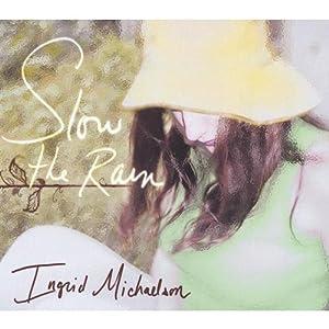 Slow the Rain