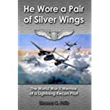 He Wore a Pair of Silver Wingsby Thomas K Follis