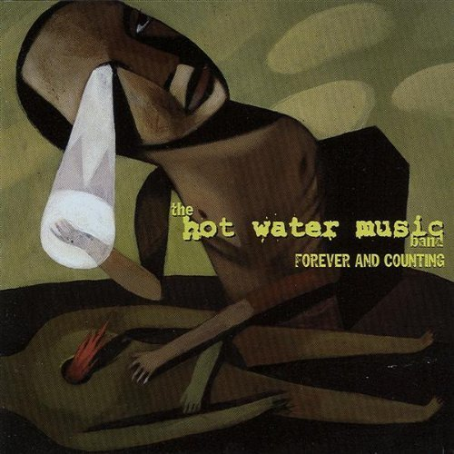 Forever And Counting by Hot Water Music (2004) Audio CD