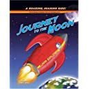 Journey to the Moon: A Roaring, Soaring Ride! (Pop-Up Book)
