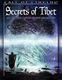 Secrets of Tibet: An Unknown Land of Mythos and Mystery (Call of Cthulhu roleplaying)