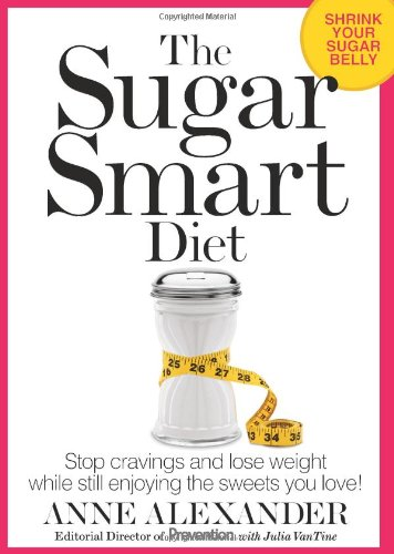 The Sugar Smart Diet: Stop Cravings and Lose Weight While Still Enjoying the Sweets You Love! Picture
