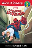 Amazing Spider-Man: Story of Spider-Man (Level 2), The (World of Reading)