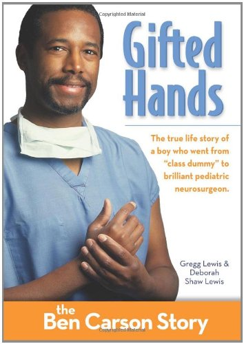 Gifted Hands, Kids Edition: The Ben Carson Story (ZonderKidz Biography) PDF
