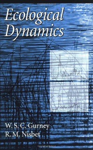 Ecological Dynamics, by W. S. C. Gurney, R. M. Nisbet