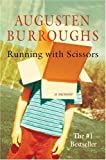 img - for By Augusten Burroughs Running with Scissors: A Memoir (Mti) [Hardcover] book / textbook / text book