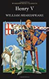 Henry V (Wordsworth Classics) (1840224215) by William Shakespeare