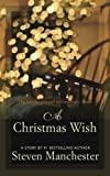 A Christmas Wish: The holiday prequel to Goodnight, Brian