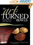 The Art of Turned Bowls: Designing Sp...