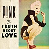 PINK-THE TRUTH ABOUT LOVE [EXPLICIT] [+DIGITAL BOOKLET]