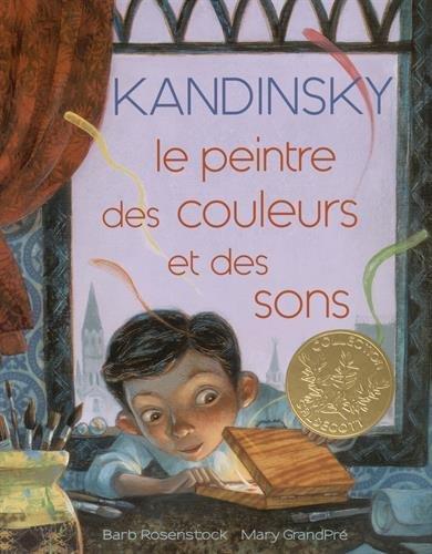 Kandinsky : le peintre des couleurs et des sons