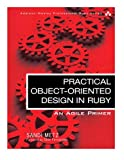 img - for Practical Object-Oriented Design in Ruby: An Agile Primer (Addison-Wesley Professional Ruby) book / textbook / text book