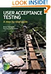 User Acceptance Testing - A step-by-s...