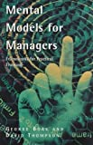 img - for Mental Models For Managers (Century business) by George Boak (1998-01-03) book / textbook / text book