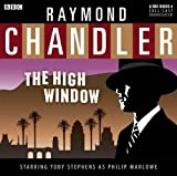 Raymond Chandler The High Window (BBC Audio Collection)
