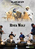Fish Bum 1: Mongolia River Wolf