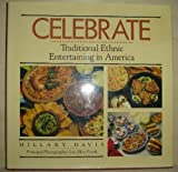 img - for Celebrate: Traditional Ethnic Entertaining in America book / textbook / text book