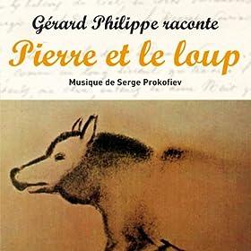 Prokofiev : Pierre et le Loup (Conte musical int�gral)