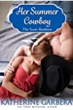 Her Summer Cowboy (The Scott Brothers Book 2)