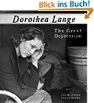 Dorothea Lange: The Great Depression...