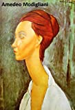 287 Color Paintings of Amedeo Modigliani - Italian Modern Painter and Sculptor (July 12, 1884 - January 24, 1920) (English Edition)