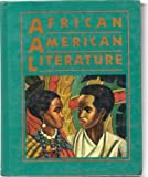 African American Literature: Voices in a Tradition (0030474248) by Andrews, William L.