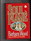 Soul Flame (0394555716) by Wood, Barbara