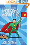 A Practical Guide to Indie Game Marke...