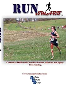 RUNSMART:  Fast, Efficient, & Injury Free Running