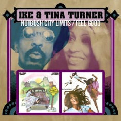 Ike & Tina Turner - Feel Good - Zortam Music