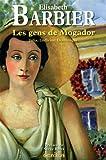 echange, troc Elisabeth Barbier - Les gens de Mogador : Julia, Ludivine, Dominique