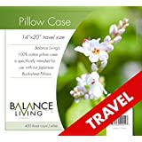 """Balance Living Pillow Case Travel Size 14""""x 20"""" Designed for Japanese Buckwheat Pillows, Full Protection, Superior Quality Weave, 400 Thread Count for Smooth, Lofty, Comfortable, Therapeutic Sleep. Easy Wash, Durable"""