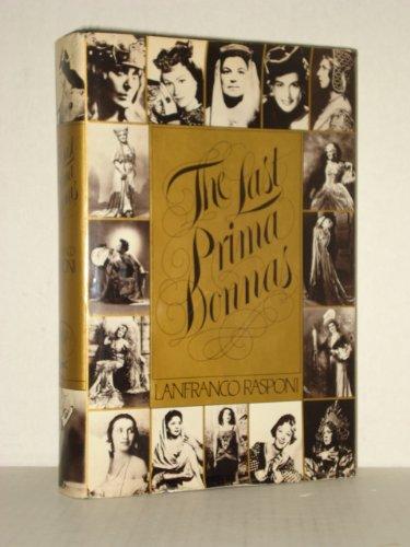 The Last Prima Donnas