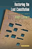 Restoring the Lost Constitution: The Presumption of Liberty