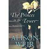 The Princes In The Towerby Alison Weir