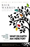 img - for The Purpose Driven Life: What on Earth Am I Here For? ( Expanded Edition) book / textbook / text book