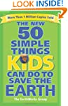 The New 50 Simple Things Kids Can Do...