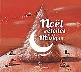 echange, troc Compilation - Noël d'étoiles et de Musique (25 chansons)