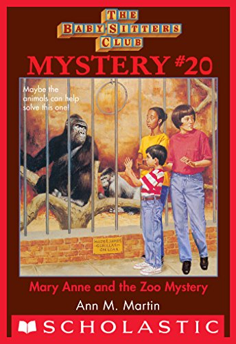 Ann M. Martin - Baby-Sitters Club Mystery #20: Mary Anne and the Zoo Mystery (Baby-Sitters Club Mysteries)