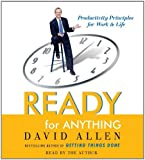 img - for By David Allen - Ready for Anything: 52 Productivity Principles for Work and Life (Abridged) (2003-09-16) [Audio CD] book / textbook / text book