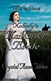 Nobodys Mail Order Bride: Adeline (Westward Wanted Book 3)