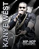 Kanye West (Hip-Hop Biographies)