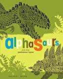 img - for Alphasaurs and Other Prehistoric Types book / textbook / text book