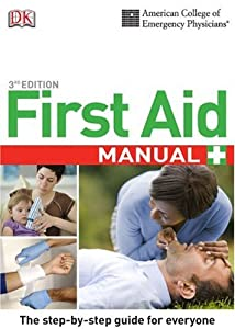 ACEP First Aid Manual, 3rd Edition by DK