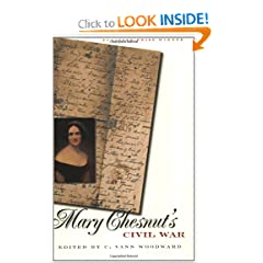 Mary Chesnut's Civil War by Mary Chesnut and C. Vann Woodward