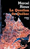 img - for La question du Quebec: Essai (French Edition) book / textbook / text book