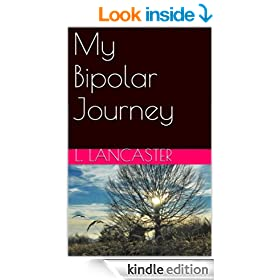 My Bipolar Journey: One Man's Experience