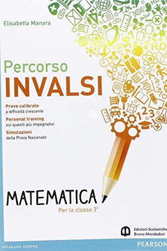 Percorso INVALSI matematica. Con espansione online. Per la Scuola media
